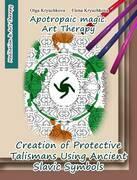 Creation of Protective Talismans Using Ancient Slavic Symbols. Apotropaic Magic. Art Therapy
