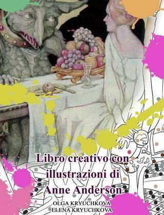 Libro creativo con illustrazioni di Anne Anderson
