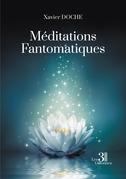 Méditations Fantomatiques