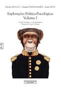 Explorações Político-Psicológicas Volume I