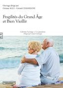 Fragilités du grand âge et bien vieillir