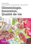 Gérontologie, innovation, qualité de vie