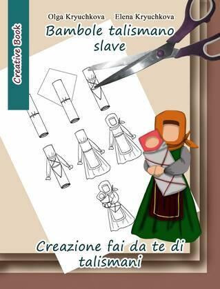 Bambole talismano slave. Creazione fai da te di talismani