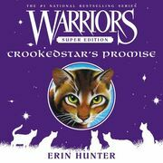 Warriors Super Edition: Crookedstar's Promise