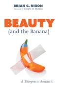 Beauty (and the Banana)