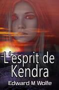 l'esprit de Kendra