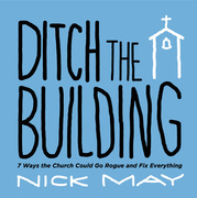 Ditch the Building