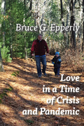 Love in a Time of Crisis and Pandemic