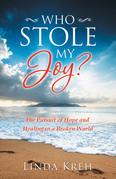 Who Stole My Joy?
