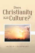 Does Christianity Kill Culture?