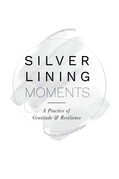 Silver Lining Moments