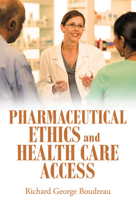 Pharmaceutical Ethics and Health Care Access