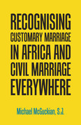 Recognising Customary Marriage in Africa  and Civil Marriage Everywhere
