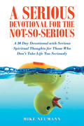 A Serious Devotional for the Not-So-Serious