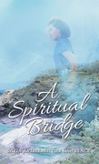 A Spiritual Bridge