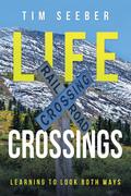 Life Crossings