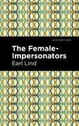 The Female-Impersonators