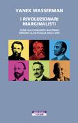 I rivoluzionari marginalisti