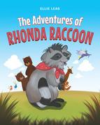 The Adventures of Rhonda Raccoon