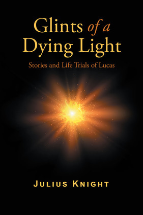 Glints of a Dying Light