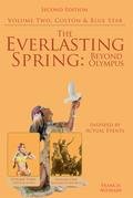 The Everlasting Spring: Beyond Olympus