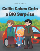 Callie Cakes Gets a BIG Surprise