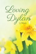Loving Dylan