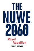 The NUWE 2060 Royal Rebellion