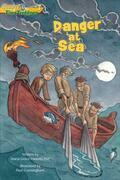 Danger at Sea (Gospel Time Trekkers #3)