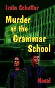 Murder at the Schiller Grammar School