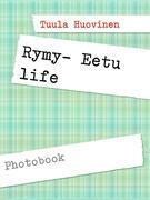 Rymy- Eetu life
