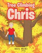 Tree Climbing Chris