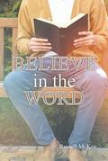 Believe in the Word