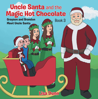 Uncle Santa & the Magic Hot Chocolate
