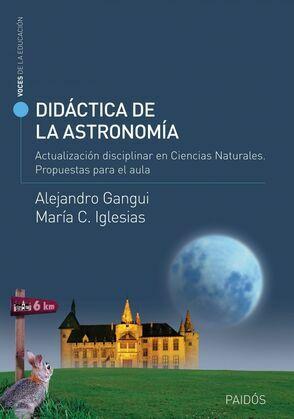Didáctica de la astronomía. Actualización disciplinar en Ciencias Naturales.