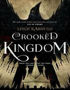 Crooked Kingdom (Six of Crows Series #2)