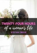 Twenty-Four Hours Of A Woman's Life