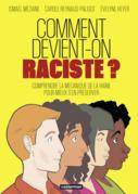 Comment devient-on raciste ?