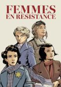 Femmes en résistance (L'intégrale)