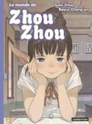 Le monde de Zhou Zhou (Tome 5)