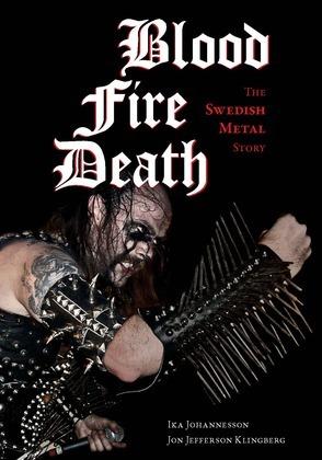 Blood, Fire, Death