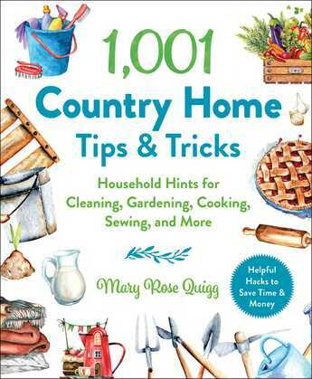 1,001 Country Home Tips & Tricks