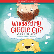 Where'd My Giggle Go? Educator's Guide