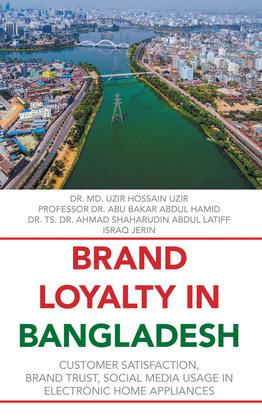 Brand Loyalty             in Bangladesh