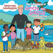 The Adventures of Spotty and Sunny Book 5: a Fun Learning Series for Kids