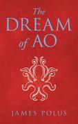 The Dream of Ao