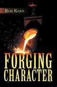 Forging Character
