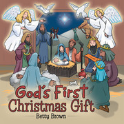 God's First Christmas Gift