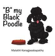 B My Black Poodle