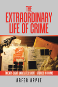The Extraordinary  Life of Crime
